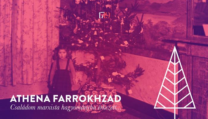 Athena Farrokhzad: [Családom marxista hagyományba érkezett...]