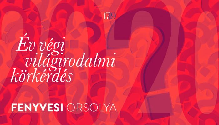 Év végi körkérdés IV. - Fenyvesi Orsolya