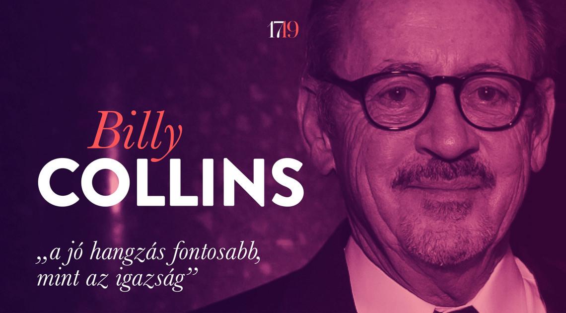 """""""a jó hangzás fontosabb, mint az igazság"""" (interjú Billy Collinsszal)"""