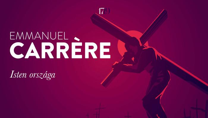 Emmanuel Carrère: Isten országa (részlet)