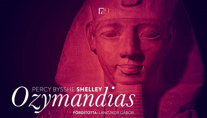 Percy Bysshe Shelley: Ozymandias