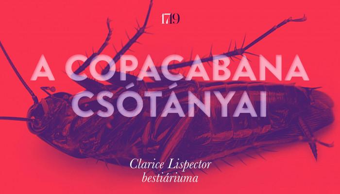 A Copacabana csótányai – Clarice Lispector bestiáriuma