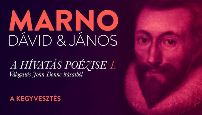 Marno Dávid és Marno János: A kegyvesztés (1.)