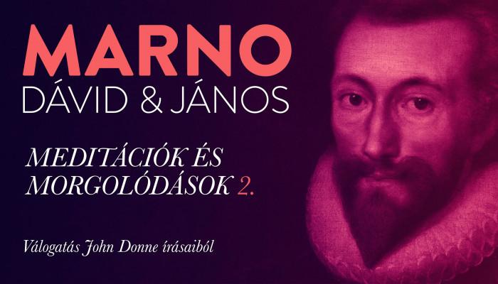 Marno Dávid és Marno János: A hívatás poézise (2.)