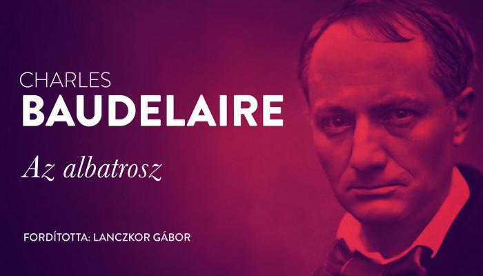 Charles Baudelaire: Az albatrosz