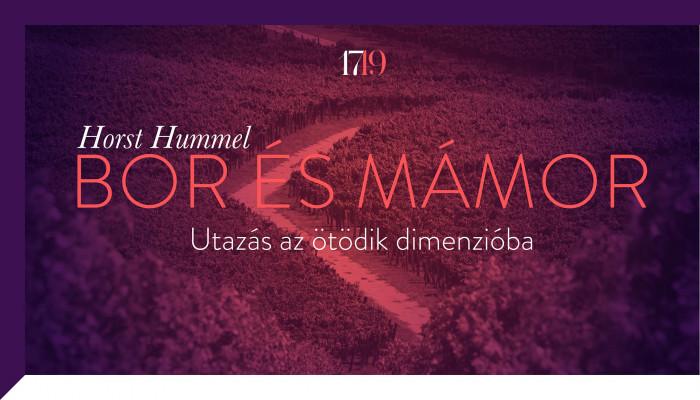 Horst Hummel: Bor és mámor. Utazás az ötödik dimenzióba (3.)