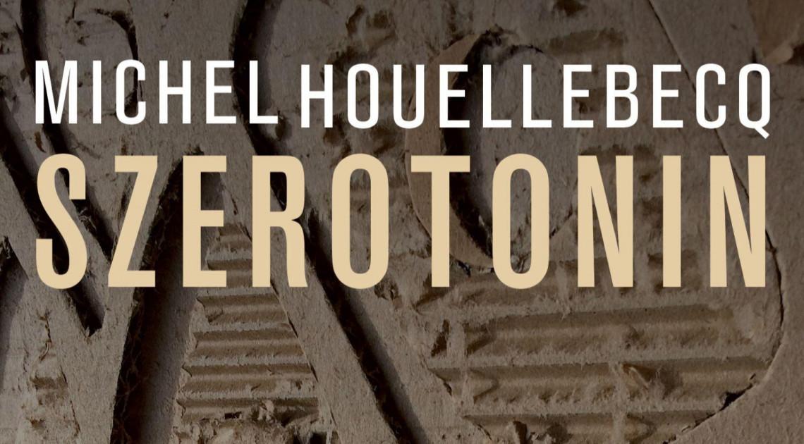 Michel Houellebecq: Szerotonin