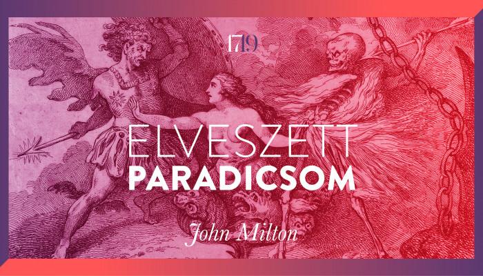 John Milton: Elveszett Paradicsom (részlet az első énekből)