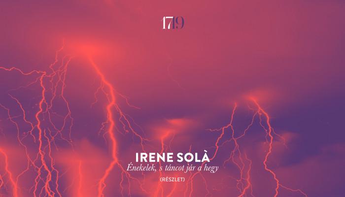 Irene Solà: Énekelek, s táncot jár a hegy (részlet)