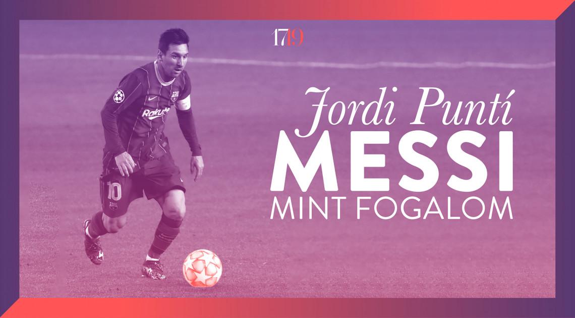 Messi mint fogalom (Stílusgyakorlatok: a focista egy író szemével)