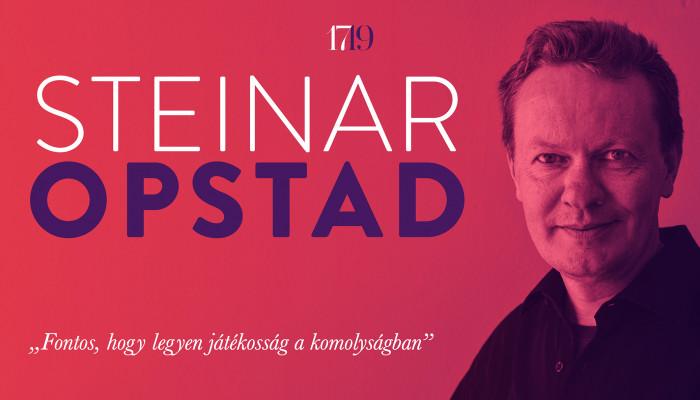 """""""Fontos, hogy legyen játékosság a komolyságban"""" (interjú Steinar Opstad-val)"""