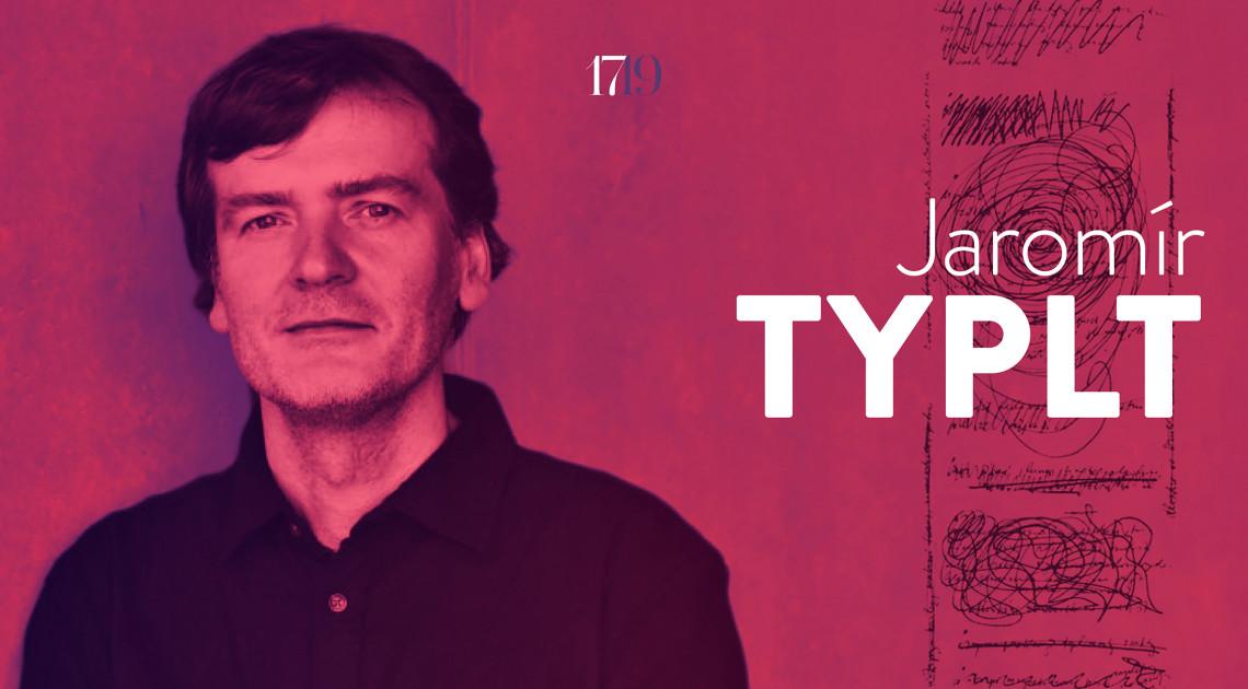 Halványan sejthető szóárnyak (Interjú Jaromír Typlttel)
